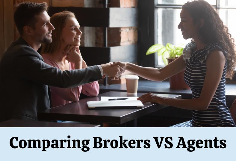 Comparing Brokers vs agents