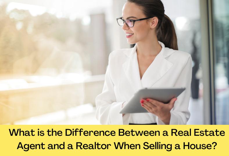 Real Estate Agent VS Realtor