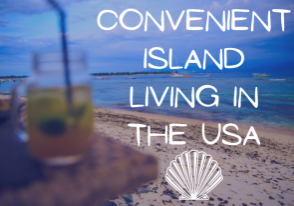 Convenient Island Living in the USA